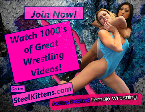 Watch Wrestling Videos Online, Steel Kittens Wrestling